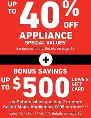 Lowe's Black Friday: Major Appliances + Up to $500 Lowe's Gift Card via Rebate When You Buy 2 or More Select Appliances $396 or More - up to 40% Off