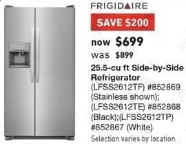 Lowe's Black Friday: Frigidaire 25.5 cu ft Side By Side Refrigerator, Stainless Steel (LFSS2612TF), Black (LFSS2612TD) or White (LFSS2612TP) for $699.00