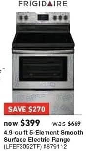 Lowe's Black Friday: Frigidaire 4.9 cu ft 5-Element Smooth Surface Electric Range (LFEF3052TF) for $399.00
