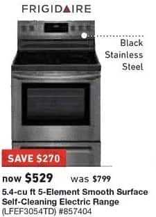 Lowe's Black Friday: Frigidaire 5.4 cu ft 5-Element Smooth Surface Electric Range (LFEF3054TD) for $529.00