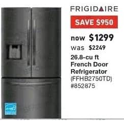 Lowe's Black Friday: Frigidaire 26.8 cu ft French Door Refrigerator (FFHB2750TD) for $1,299.00