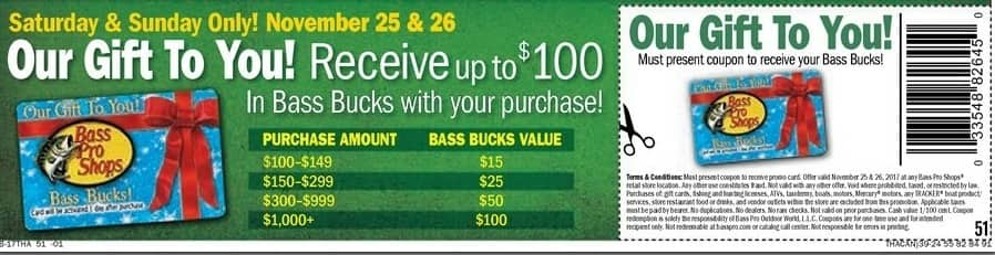 Bass Pro Shops Black Friday: Bass Bucks, up to $100 in Bass Bucks, Saturday 11/25 and Sunday 11/26 - with Purchase
