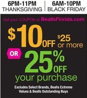 Bealls Florida Black Friday: Bealls Coupon, Valid 11/24 6pm - 11 pm and 11/25 6am to 10pm - $10 off $25 OR 25% Off