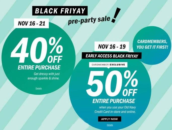 Old Navy Black Friday: Pre-Black Friday Early Access When You Use Your Old Navy Credit Card - 50% Off Entire Purchase