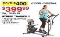 Dunhams Sports Black Friday: Pro-Form Hybrid Trainer 2 for $399.99
