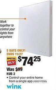 Home Depot Black Friday: WINK Hub 2 for $74.25