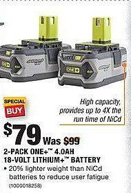 Home Depot Black Friday: Ryobi 2-Pack One+ 4.0Ah 18-Volt Lithium+ Battery for $79.00
