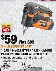 Home Depot Black Friday: Ridgid 1.5AH 12-Volt Hyper Lithium-ION Palm Impact Screwdriver Kit for $59.00