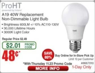 Frys Black Friday: ProHT A19 40W Replacement Non-Dimmable LED Light Bulb for $0.48