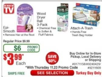 Frys Black Friday: As Seen on TV Epi-Smooth, Wood Dryer Ball or Attach -A-Trash for $3.99