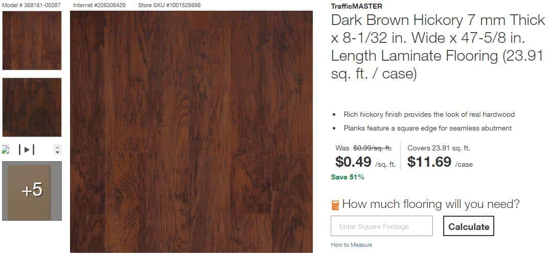 TrafficMASTER Dark Brown Hickory 7 mm Thick x 8-1/32 in. Wide x 47-5/8 in. Length Laminate Flooring (23.91 sq. ft. / case) YMMV $0.49 /sq. ft. $11.69 /case