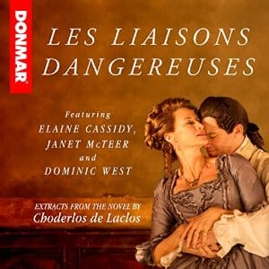 Dangerous Liaisons - Audible - Free! - Read by the London cast!