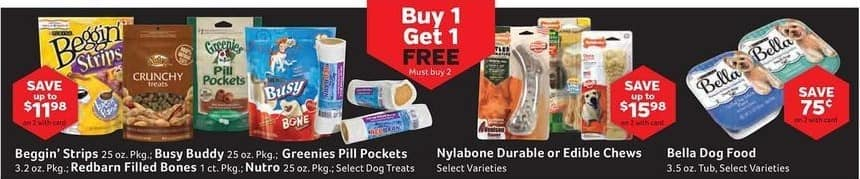 Pet Supplies Plus Black Friday: Assorted Dog Treats: Beggin Strips, Busy Buddy, Greenies Pill Pockets, Redbarn Filled Bones and Nutro w/ Card - B1G1 Free
