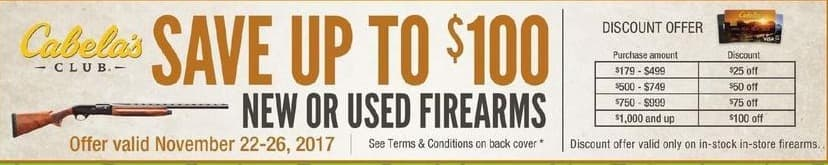 Cabelas Black Friday: New or Used Firearms w/ Cabela's Club Visa Card - $25 - $100 Off