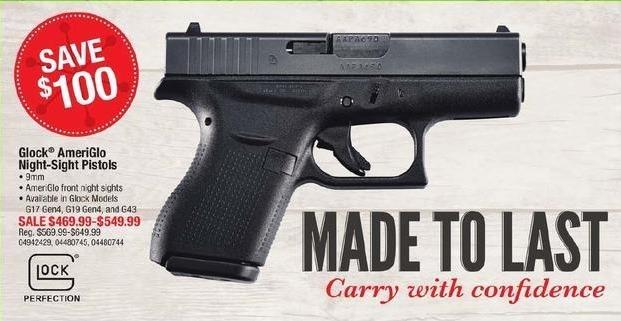 Cabelas Black Friday: Glock AmeriGlo Night-Sight 9mm Pistols: G17 Gen4, G19 Gen4, or G43 for $469.99 - $549.99