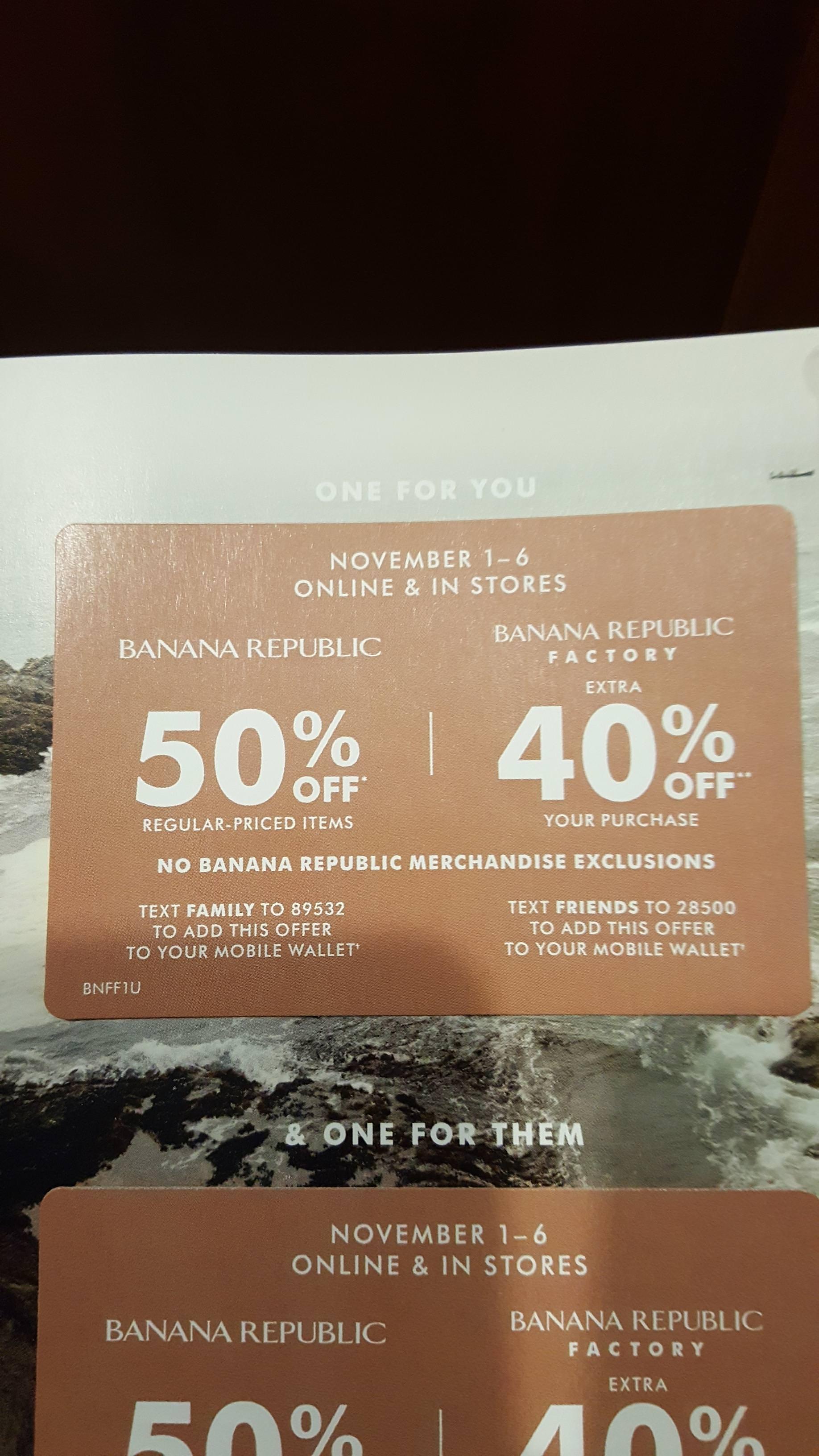 Banana Republic 50% off, BR Outlet 40% off, (no BR item exclusions) Nov. 1 to Nov. 6
