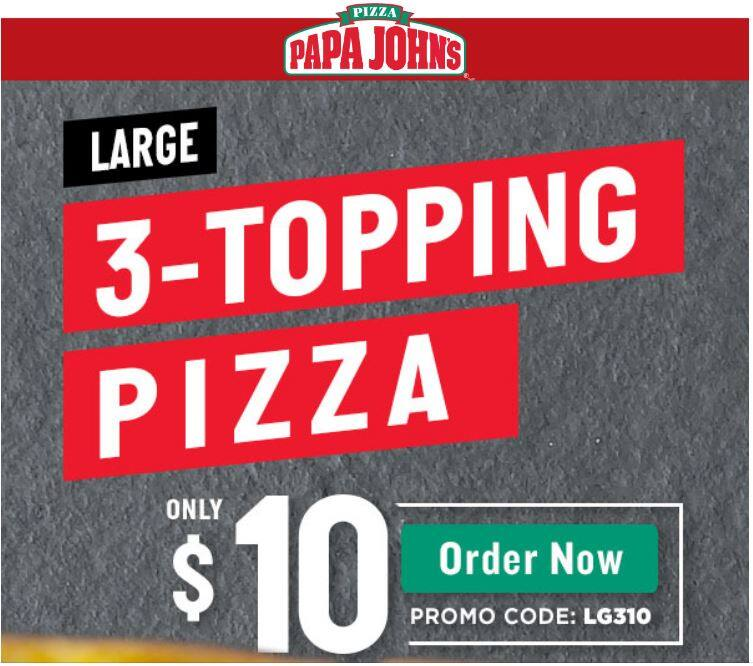 Papa John's LG 3 Top-Pizza with Promocode for $10