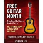 FREE Huntington Acoustic Classical Guitar (approx $50 value) when subscribing to GuitarTricks.com $179 annual full access