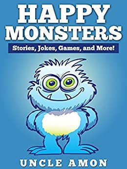 Happy Monsters: Short Stories, Jokes, Games, and More! (Fun Time Reader) - Children - Free