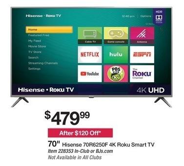 Bjs Wholesale Black Friday 70 Hisense 70r6250f 4k Roku Smart Tv For 479 99