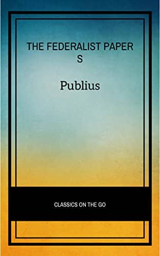 Kindle Politics & Social Sciences eBooks: The Federalist Papers, Mueller Report - Meditations and more … $1 @Amazon