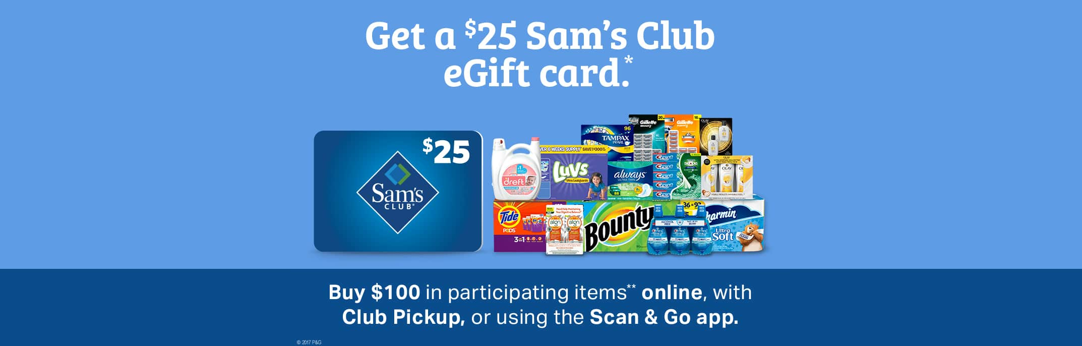 Get 25$ Sams CLub eGift Card on $100 purchase
