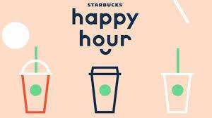 Starbucks Happy Hour Buy One Get One Free - Includes Frappuccino - 3/14 after 3pm
