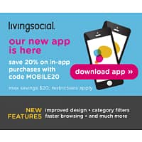 LivingSocial Deal: LivingSocial Coupon/Mobile App: Additional Savings: 20% or 15% Off Your Purchase Sitewide