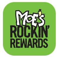 Moe's Southwest Grill Rockin' Rewards App: Moe's Burrito  Free (Mobile Device Required)