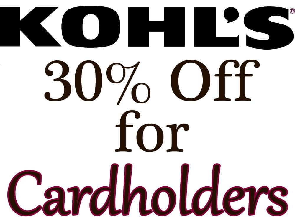 Kohl's Online/In-Stores Coupon for Cardholders  30% Off & More + Free S/H