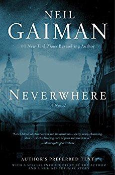 Neverwhere: A Novel by Neil Gaiman (Kindle eBook) $2.99 via Amazon