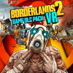 Borderlands 2 VR BAMF DLC Add-On Pack (PS4 Digital Download