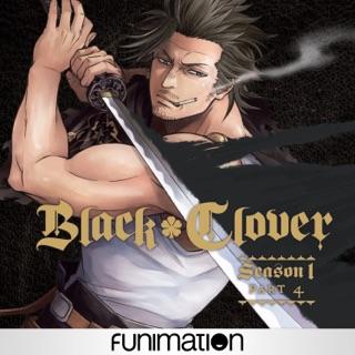 Black Clover: Season 1, Part. 2 thru 5 (Digital HD Anime Show; Funimation) $4.99 Each via Apple iTunes