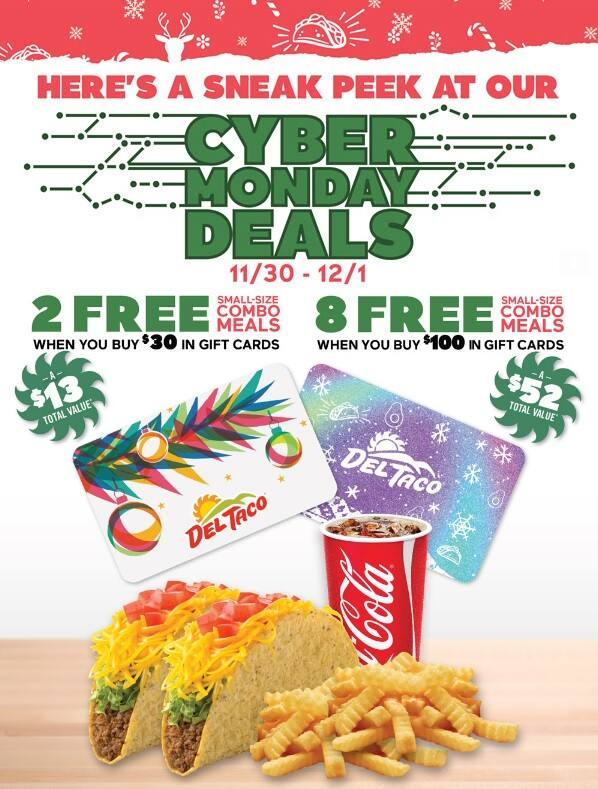 Del Taco: Purchase Gift Cards & Receive Small-Size Combo Meals: $100 GC & Recieve 8 Free Meal Coupons or $30 GC & Recieve 2 Free Meal Coupons *Start 11/30*