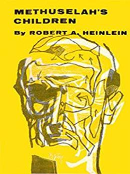 "Heinlein's ""Methuselah's Children"" Kindle ebook/ iTunes ebook $1.99"
