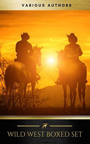 Wild West Boxed Set: 150+ Western Classics (Kindle eBook) $1