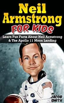 Kindle: Neil Armstrong Biorgraphy for Kids Book