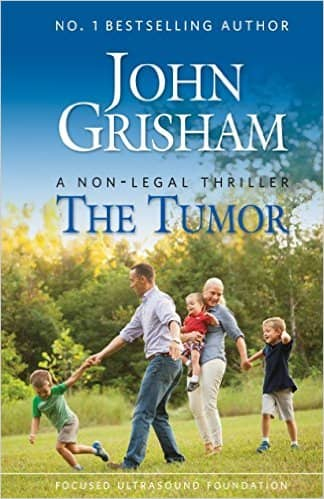"John Grisham book ""The Tumor: A Non-Legal Thriller"" - free at Amazon (and other places)"