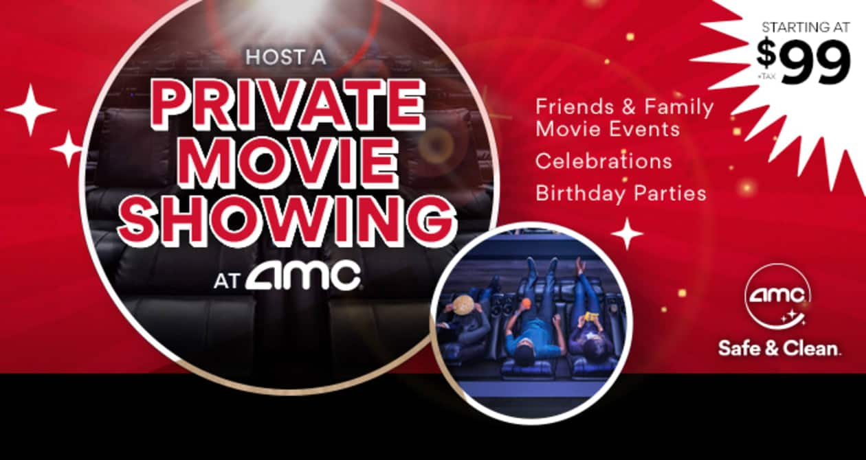 AMC Theatre - Rent A Private Theatre (Up to 20 Guests) From $99+ (Select Theaters)