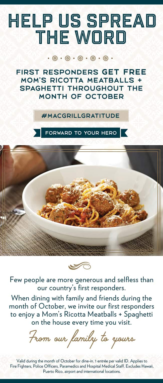 Macaroni Grill Spaghetti + Meatballs for First Responders FREE