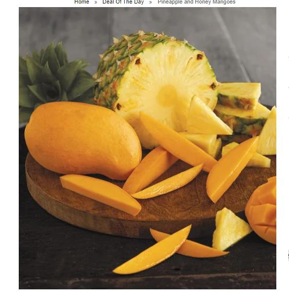 Pineapple and 3 Honey Mangoes $5
