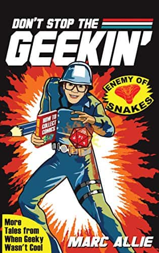 Free Kindle Edition - Don't Stop the Geekin' - Ends 11.14.17