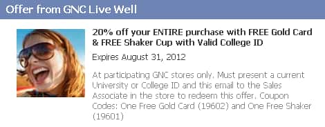 GNC Free Gold Card & free Shaker Cup with valid College ID (YMMV) exp Aug 31st through Facebook