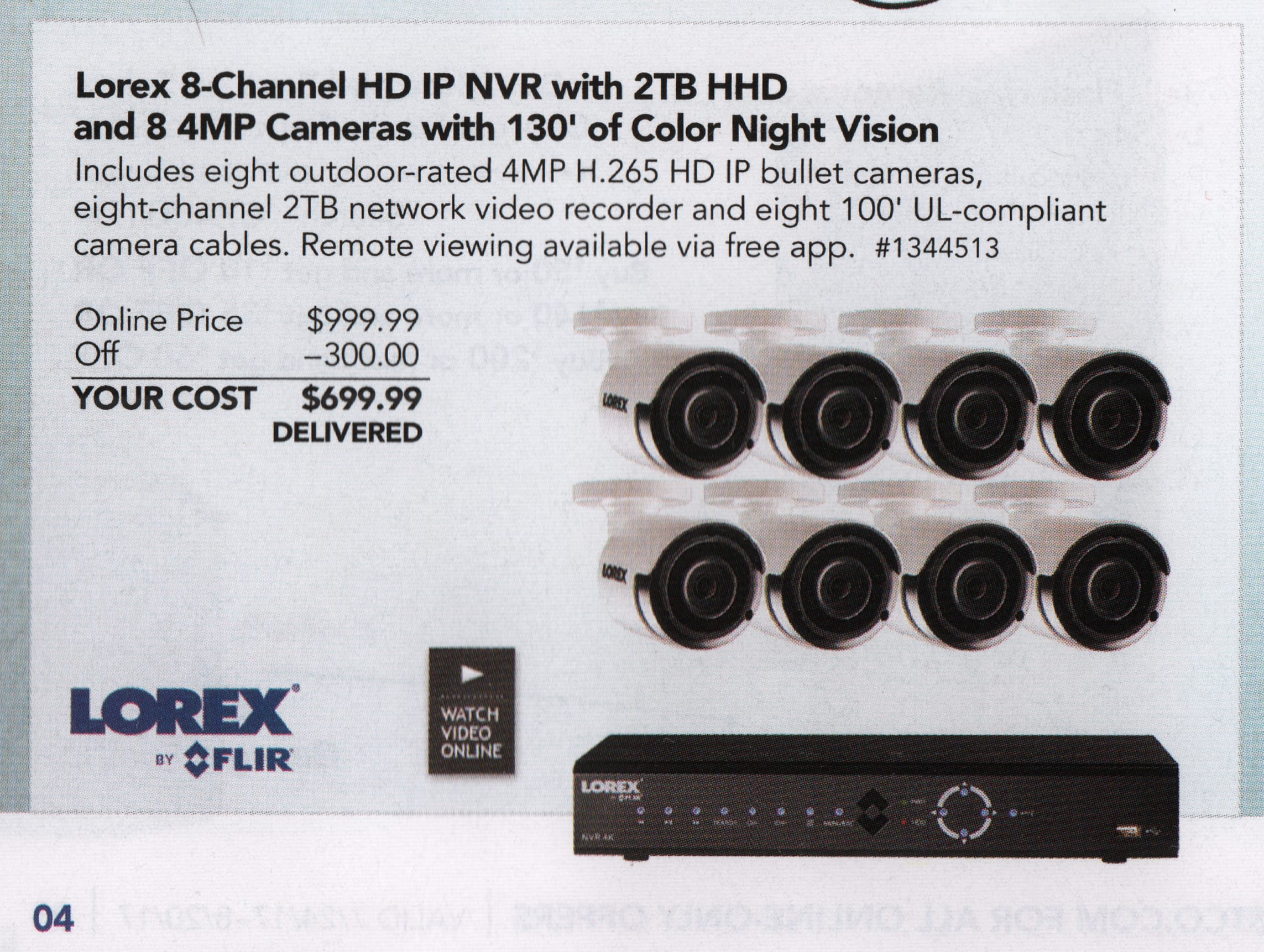 Starts July 24th, Lorex 8 4MP cameras, 2TB DVR and cables for 699.99 (+tax, free shipping)