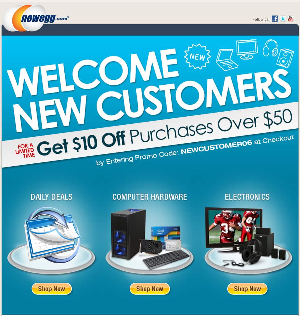 $10 off $50+ Purchase @ Newegg.com (For New Customers Only) - Valid thru 06/30/13