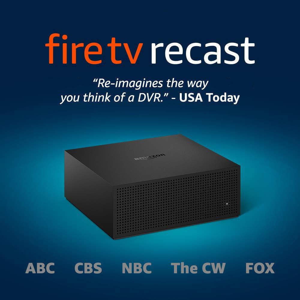 Amazon Fire Recast TV  2 Tuners  500 GB $129,  4 tuners 1 TB $179 - Prime Member Exclusive