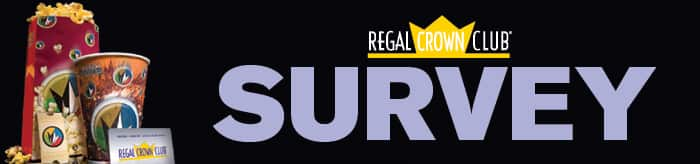Regal Crown Club Survey and Get 25 FREE Credits