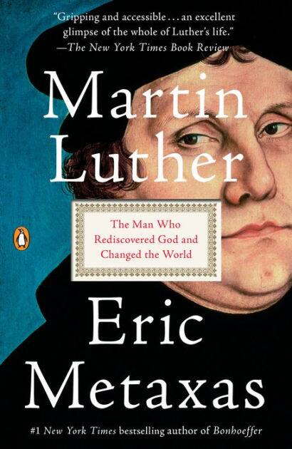 Eric Metaxas Book Martin Luther: The Man Who Rediscovered God and Changed the World Kindle Edition $1.99