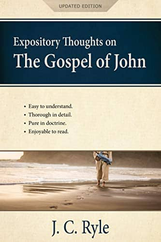 (Free) Expository Thoughts on the Gospel of John: A Commentary Kindle Edition (by J. C. Ryle)