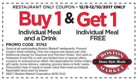Boston Market -  Buy Meal+Drink, Get 1 Meal Free - 12/8/17 - 12/10/17